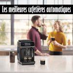 Les meilleures cafetieres automatiques